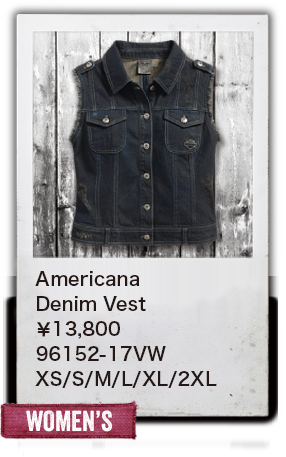 【WOMEN'S】Americana Denim Vest¥13,800  96152-17VW XS/S/M/L/XL/2XL